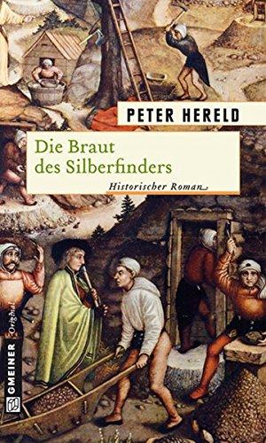 die-braut-des-silberfinders-historische-romane-im-gmeiner-verlag