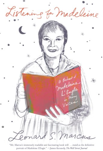 Listening for Madeleine: A Portrait of Madeleine L'Engle in Many Voices (Black White Portraits Women)