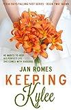 Keeping Kylee (Texas Boys Falling Fast Book 2)