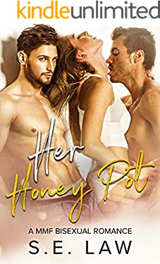 Her Honey Pot: A MMF Bisexual Romance (Sweet Treats Book 3)