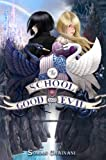 """The School for Good and Evil"" av Soman Chainani"