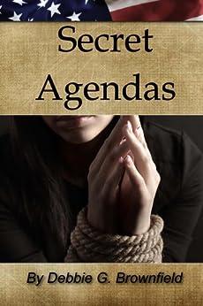 Secret Agendas (The Secret Series Book 2) by [Brownfield, Debbie]