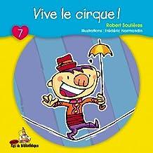 Vive Le Cirque!: Minirat 07