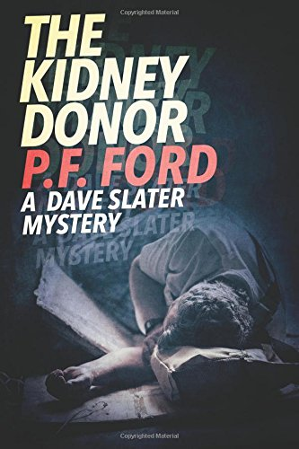 The Kidney Donor (A Dave Slater Mystery)