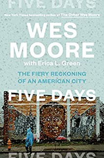 Book Cover: Five Days: The Fiery Reckoning of an American City