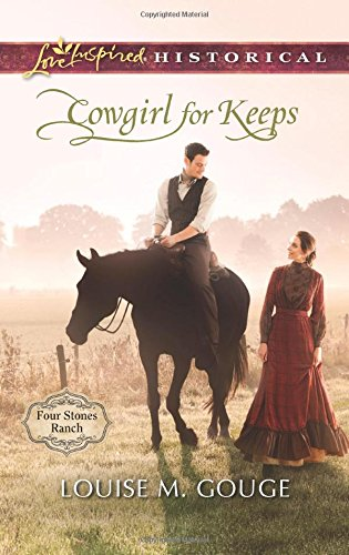 Cowgirl for Keeps (Four Stones Ranch)