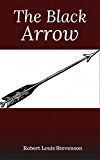 The Black Arrow (Hillgrove Classics Edition)