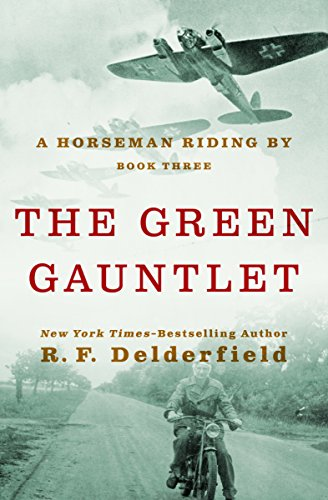 The Green Gauntlet (A Horseman Riding By) (Volume 3) - Green Gauntlet