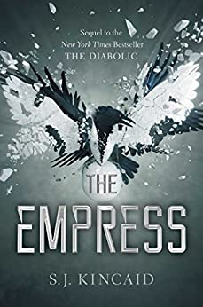 The Empress (The Diabolic Book 2) by [Kincaid, S. J.]
