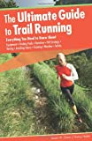 The Ultimate Guide to Trail Running, Adam Chase and Nancy Hobbs, 0762755377