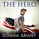The Hero: Sons of Texas, Book 1 | Donna Grant