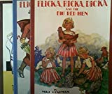 Flicka Ricka Dicka and the Big Red Hen, Their New Friend & The Gingerbread (3 Book Set)