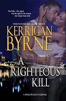 A Righteous Kill (A Shakespearean Suspense Book 1) by [Byrne, Kerrigan]
