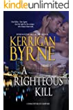 A Righteous Kill (A Shakespearean Suspense Book 1)