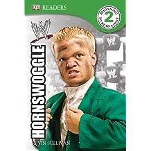 DK Reader Level 2 WWE:  Hornswoggle (DK READERS)