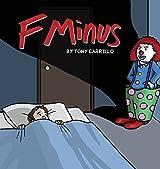 F Minus by Tony Carrillo (2007-09-01)