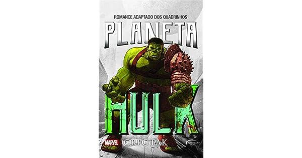 Amazon.com: Planeta Hulk (9788542814231): Greg Pak: Books