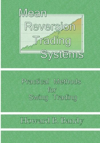 Mean Reversion Trading Systems by Blue Owl Press, Inc.