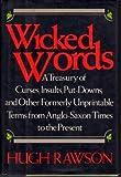 Wicked Words, Hugh Rawson, 0517573342