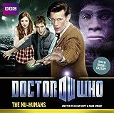 [Doctor Who The Nu-Humans] [by: Cavan Scott]