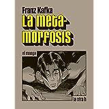 La metamorfosis: el manga (la otra h) (Spanish Edition)