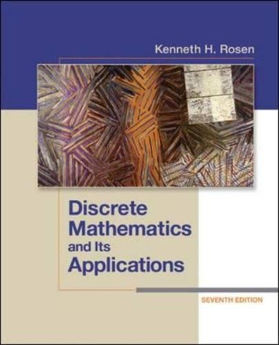 Discrete Mathematics and Its Applications Seventh Edition -  Kenneth H Rosen, 7th Edition, Hardcover