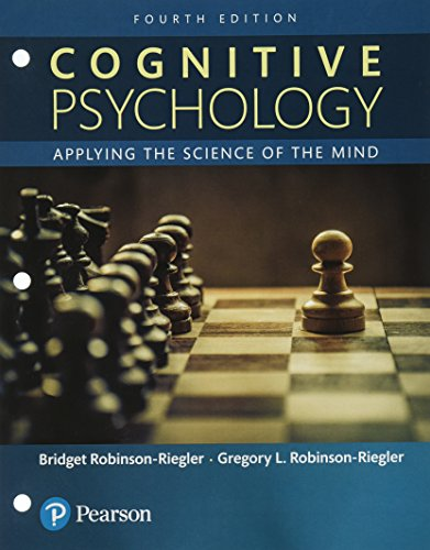 Cognitive Psychology: Applying The Science of the Mind -- Books a la Carte (4th Edition) -  Bridget Robinson-Riegler, Loose Leaf