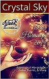 Aries Horoscope 2019: Astrological Horoscope, Zodiac Events, & More (2019 Horoscopes Book 1)