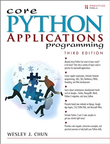 Core Python Applications Programming (3rd Edition) (Core