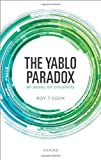 The Yablo Paradox : An Essay on Circularity, Cook, Roy T., 0199669600