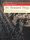 Download Ten Thousand Things: Module and Mass Production in Chinese Art. in PDF ePUB Free Online