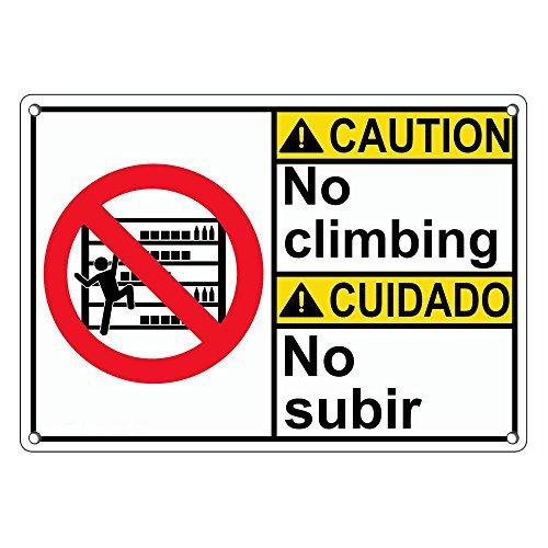 Weatherproof Plastic ANSI CAUTION No Climbing - No Subir Sign with English & Spanish Text and - Spanish Subir