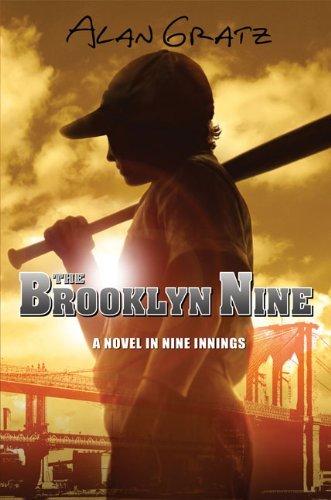 The Brooklyn Nine by Alan M. Gratz (March 05,2009)