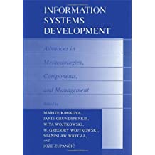 Information Systems Development: Advances in Methodologies, Components and Management