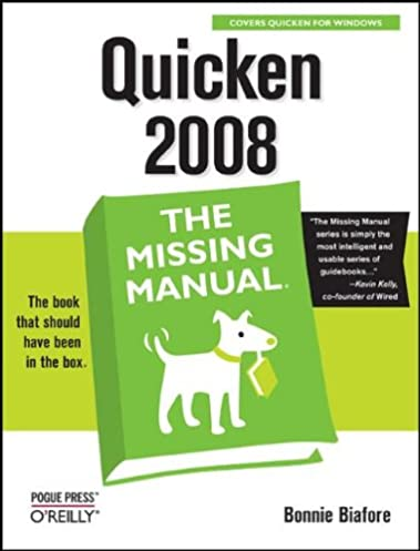 quicken 2008 the missing manual bonnie biafore 9780596515157 rh amazon com quicken 2007 manual quicken 2007 manual