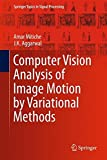 img - for Computer Vision Analysis of Image Motion by Variational Methods (Springer Topics in Signal Processing) book / textbook / text book