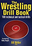 The Wrestling Drill Book (The Drill Book Series)