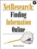NetResearch: Finding Information Online (Songline Guides)