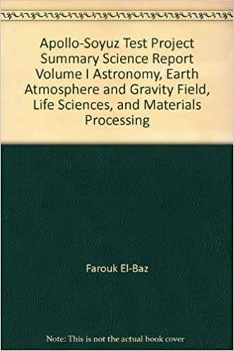 Google ebook télécharger Android Apollo-Soyuz Test Project Summary Science Report Volume I Astronomy, Earth Atmosphere and Gravity Field, Life Sciences, and Materials Processing en français PDF RTF DJVU