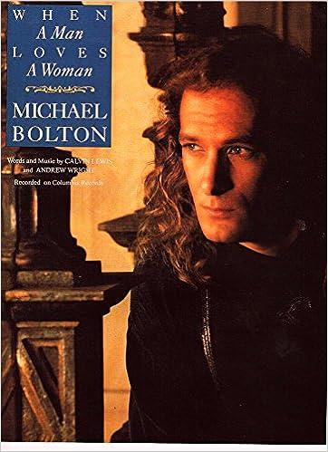 When A Man Loves A Woman Sheet Music Michael Bolton Pianovocal