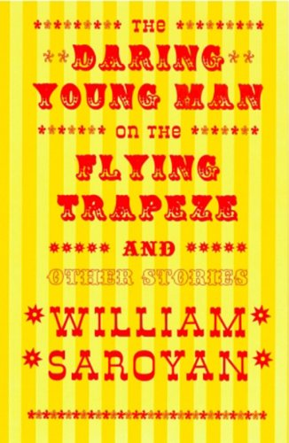 The Daring Young Man on the Flying Trapeze (New Directions Classic)