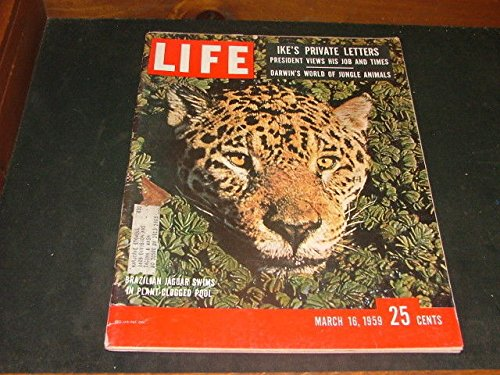 (Life March 16 1959 Ike's Private Ltrs (Not Any More); Darwin Goes Animal; India)