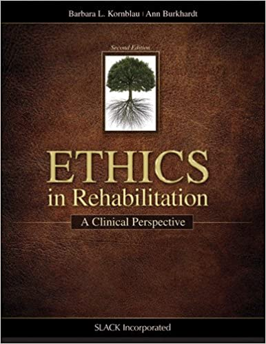 Ethics In Rehabilitation A Clinical Perspective 9781617110375