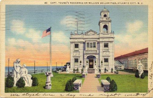 1930s Vintage Postcard - Capt. Young's Residence on Million Dollar Pier - Atlantic City New Jersey