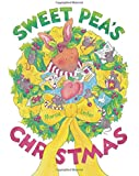 Sweet Pea's Christmas (Sweet Pea Tales) (Volume 2)