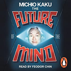 The Future of the Mind Hörbuch