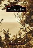 Tomales Bay, Anthony Raymond Kilgallin, 0738596418