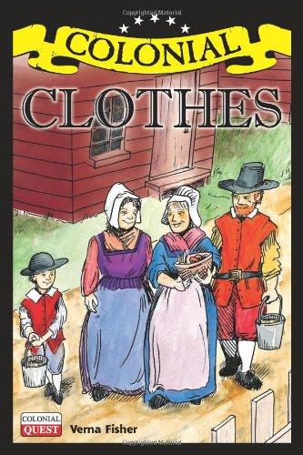 Download Colonial Clothes (Colonial Quest) pdf