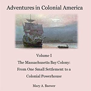 Adventures in Colonial America Audiobook