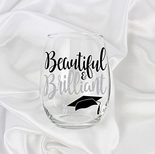 College Graduation Gifts for Her Beautiful and Brilliant Stemless Wine Glass 0038 -